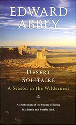 desert solitaire edward abbey