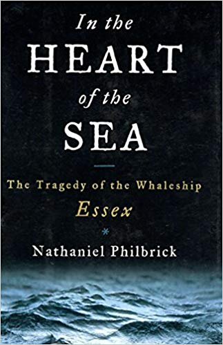 in the heart of the sea nathaniel philbrick