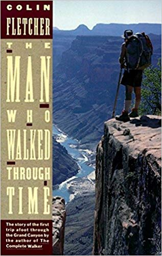 man who walked through time colin fletcher