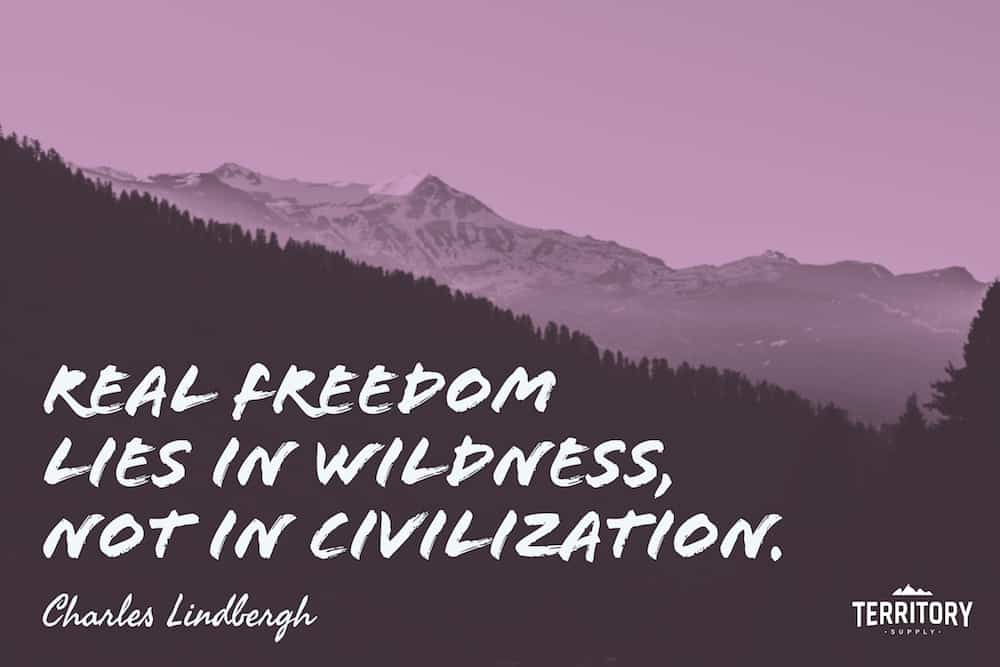 Charles Lindbergh Camping Quote